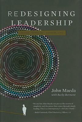 Redesigning Leadership By Maeda, John